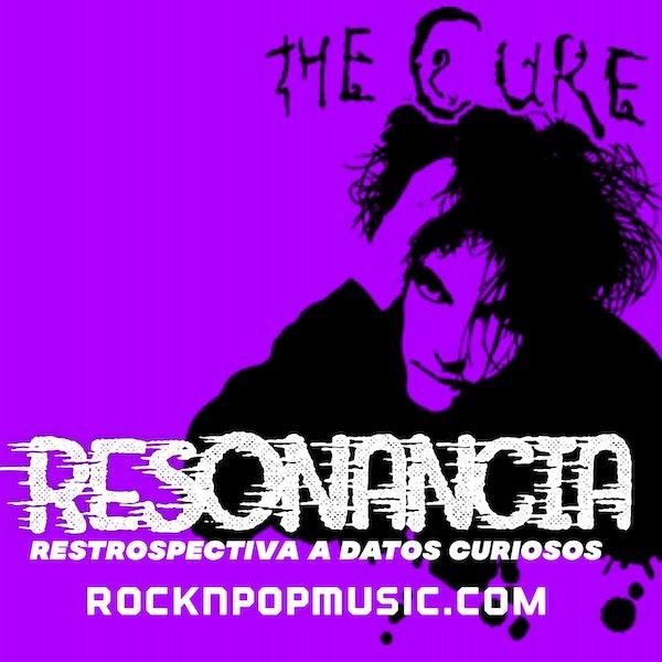 Resonancia #007 The Cure Image