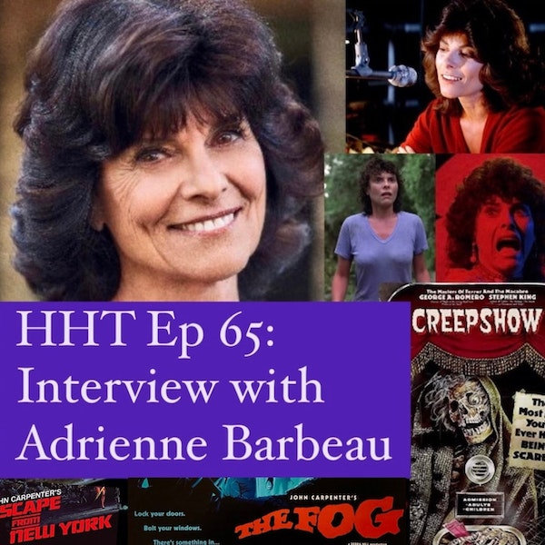 Ep 65: Interview w/Adrienne Barbeau, Horror Icon