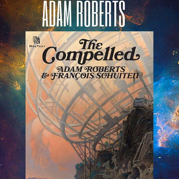 Adam Roberts The Compelled Image