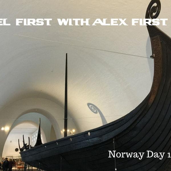 46: Oslo, Norway - Day 1