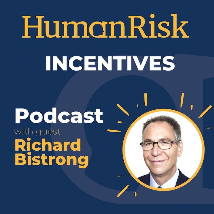 Richard Bistrong on Incentives