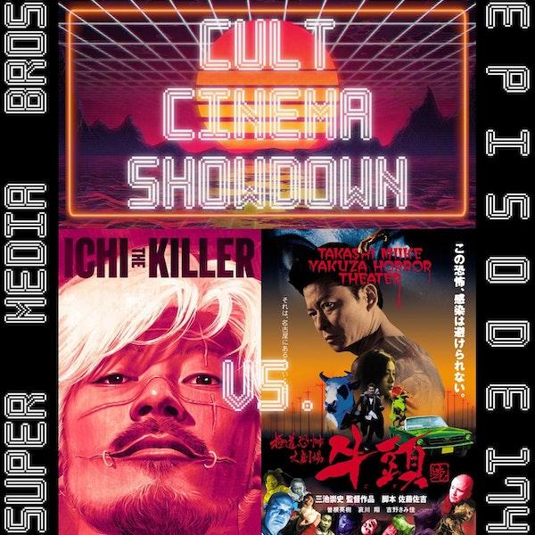 Cult Cinema Showdown 74: Ichi the Killer vs Gozu (Ep. 174) Image