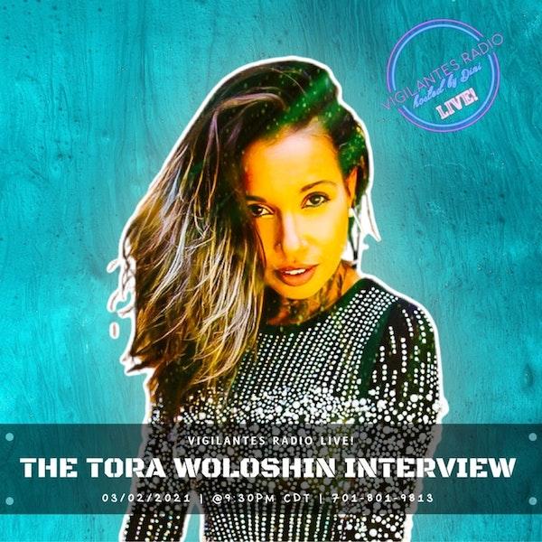 The Tora Woloshin Interview. Image