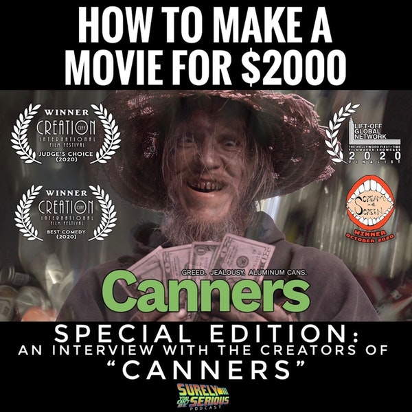 """Special Edition: An Interview with the Creators of """"Canners"""" -or- How to Make an Award-Winning Film for only $2000 Image"""