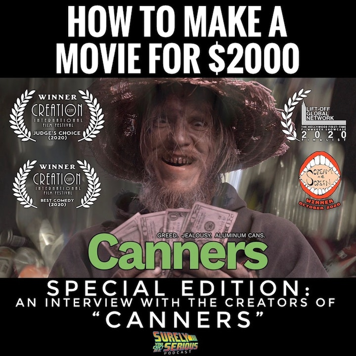 "Special Edition: An Interview with the Creators of ""Canners"" -or- How to Make an Award-Winning Film for only $2000"