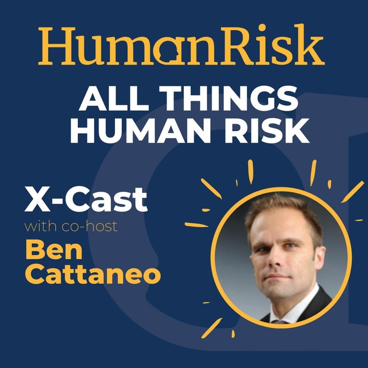 All Things Human Risk Crosscast