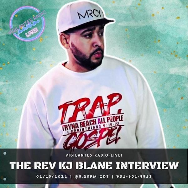 The REV KJ Blane Interview. Image