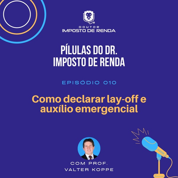 PDIR #010 – Como declarar lay-off e auxílio emergencial