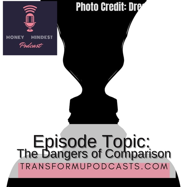 Season 2 Episode 3  The Dangers of Comparison