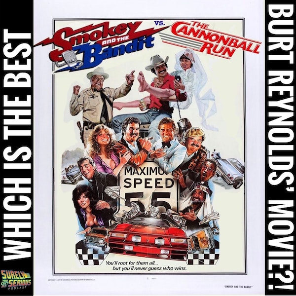 Smokey and the Bandit ('77) vs Cannonball Run ('81) - Which is Burt Reynolds' Best? Image