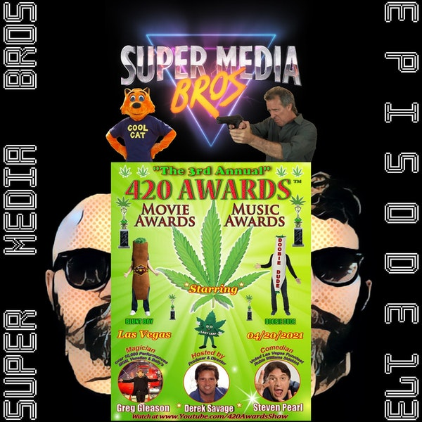 Derek Savage & The 3rd Annual 420 Awards (Ep. 173) Image