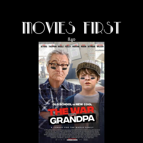The War with Grandpa (Comedy, Drama, Family) (the @MoviesFirst review)