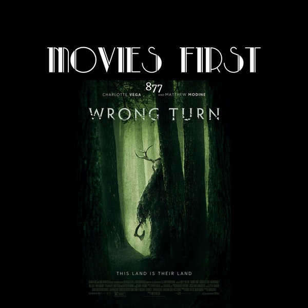 Wrong Turn (Horror, Thriller) (the @MoviesFirst review)