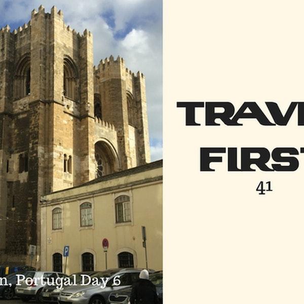41: Lisbon, Portugal - Day 6
