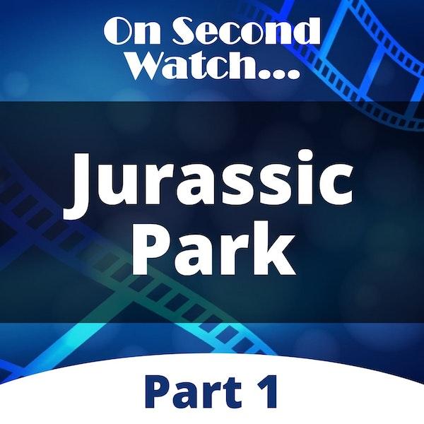 Jurassic Park (1993) - Part 1, Nostalgia Review