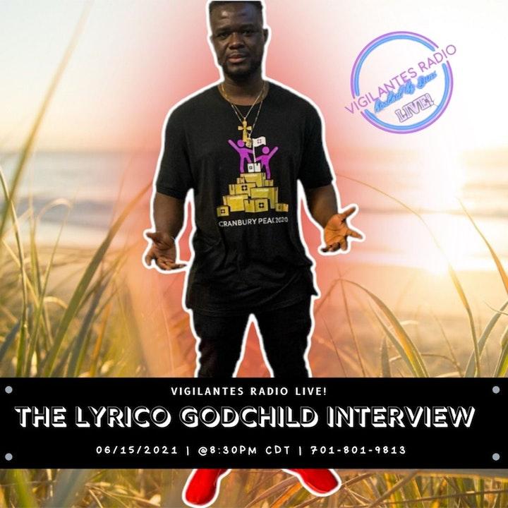 The Lyrico Godchild Interview.