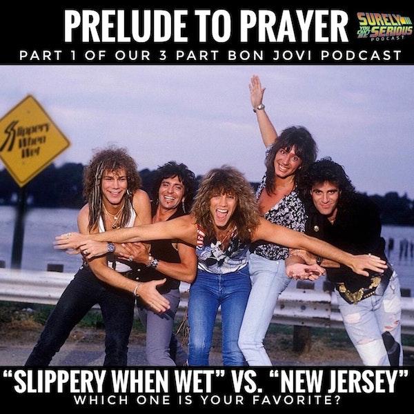 Bon Jovi: Slippery When Wet ('86) vs. New Jersey ('88) Part 1 Image