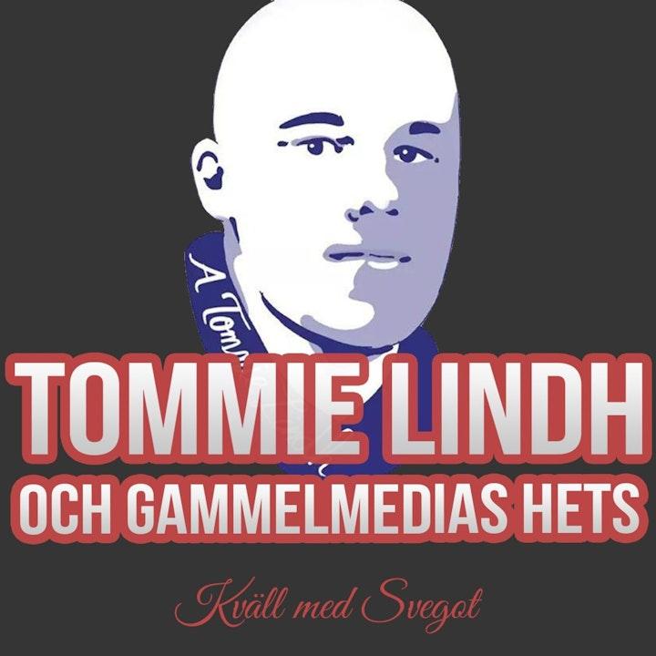 87. Tommie Lindh och gammelmedias hets