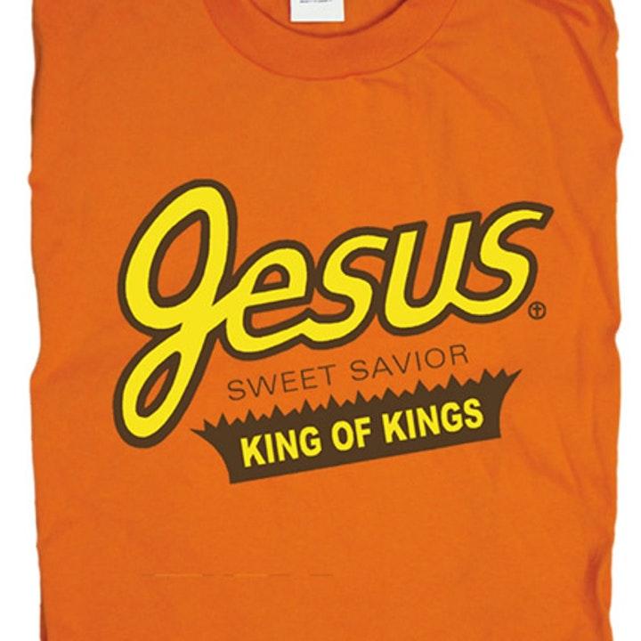 Jesus Reeses Shirt