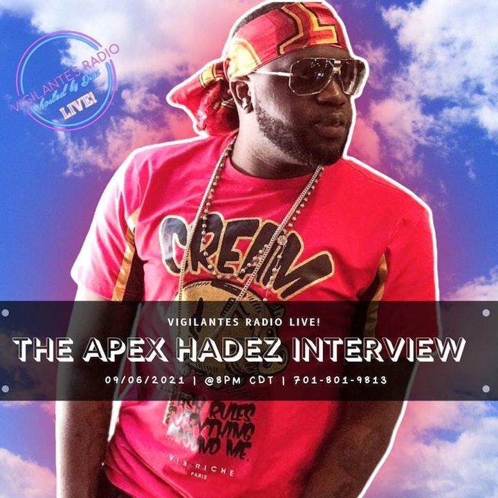 The Apex Hadez Interview.