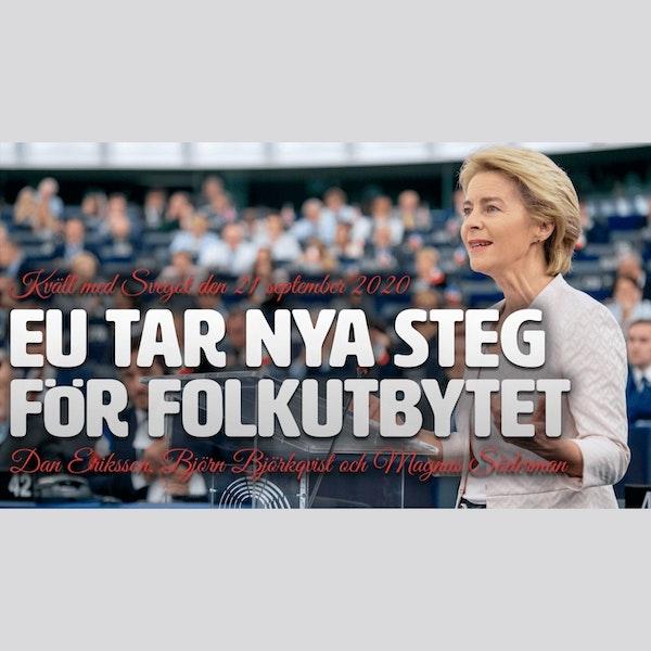 103. EU tar nya steg för folkutbytet