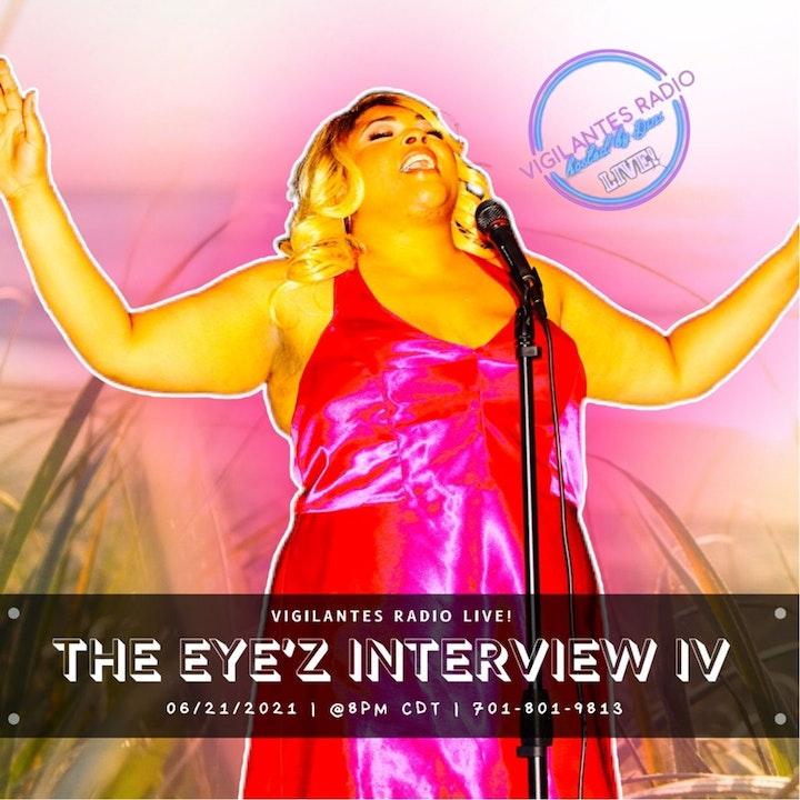 The Eye'z Interview IV.