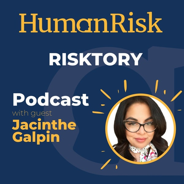 Jacinthe Galpin on Risktory: how the past can teach us about risk