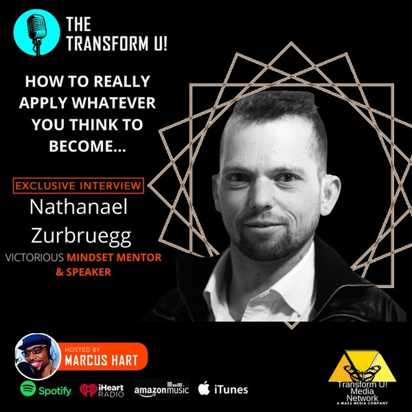 How to Really Apply What We Think | Mindset Mentor Nathanael  Zurbruegg