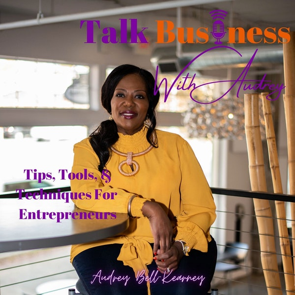 Talk Business With Audrey Relaunch