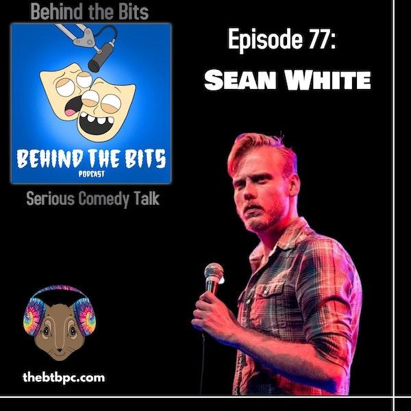 Episode 77: Sean White Image