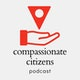 Compassionate Citizens Podcast Album Art