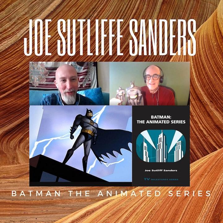 Episode image for Joe Sutliffe Sanders BTAS