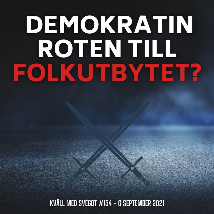 154. Är demokratin roten till folkutbytet?
