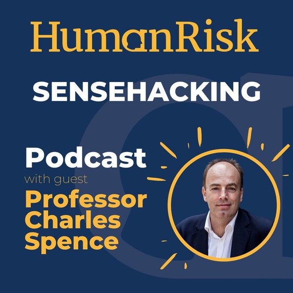 Professor Charles Spence on Sensehacking: improving our lives by changing how we perceive things Image