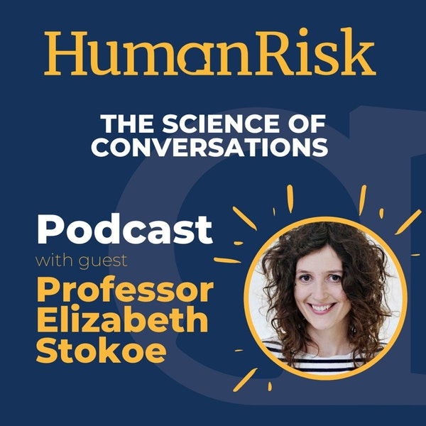 Professor Elizabeth Stokoe on The Science of Conversations Image
