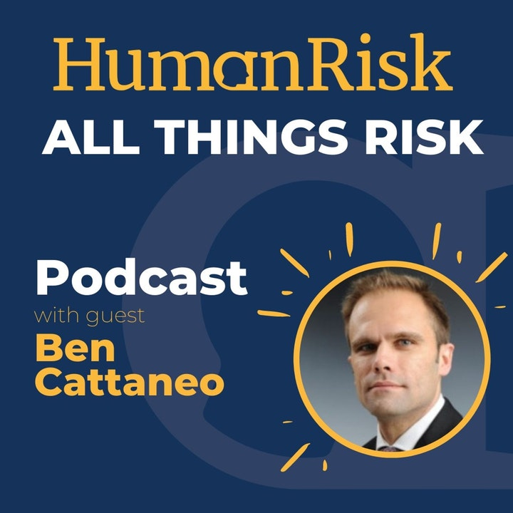 Ben Cattaneo on All Things Risk
