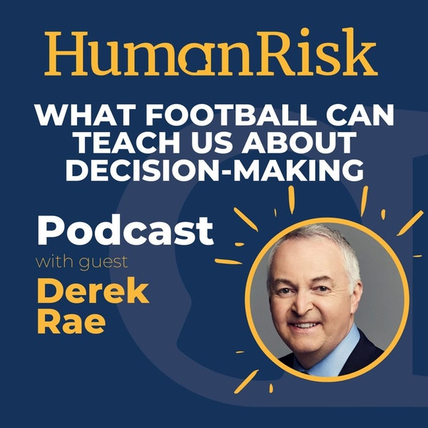 Derek Rae on what football can teach us about decision-making Image