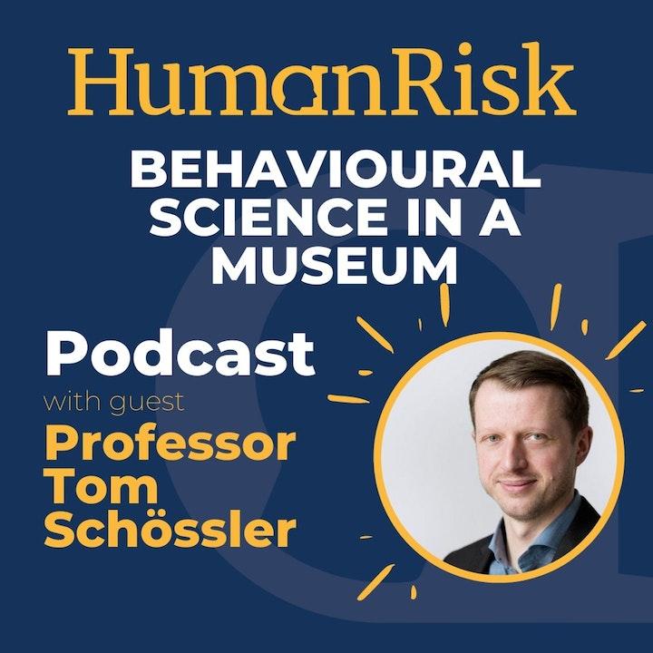 Professor Tom Schössler on deploying Behavioural Science in a Museum