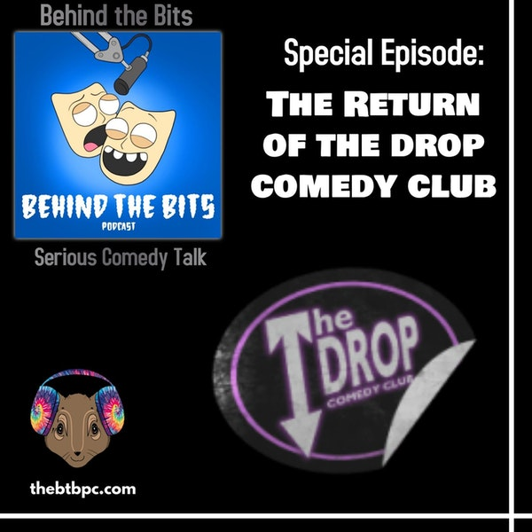 Special Episode: Return of the Drop Comedy Club Image