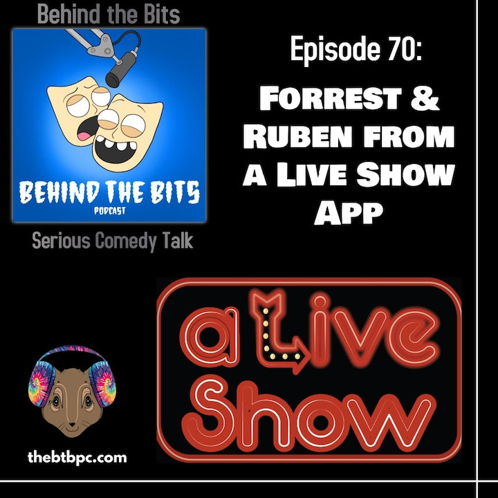 Episode 70: Alive Show App with Ruben Cagnie & Forrest Haigh