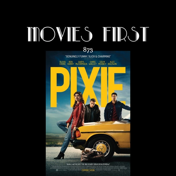 Pixie (Comedy, Crime, Thriller) (the @MoviesFirst review