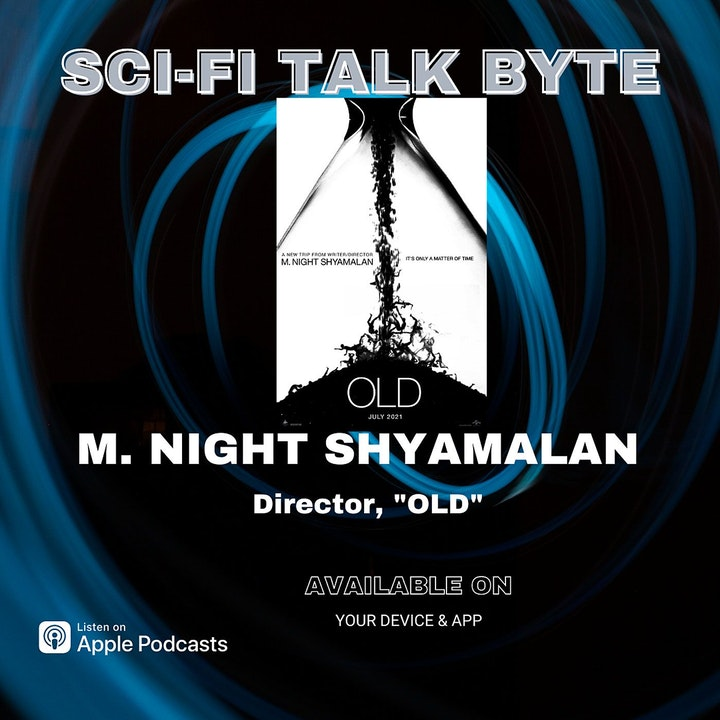 Episode image for Byte Old Director M. Night Shymalan