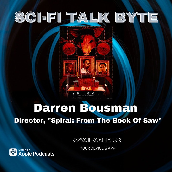 Episode image for Byte Darren Bousman On Spiral The Book Of Saw