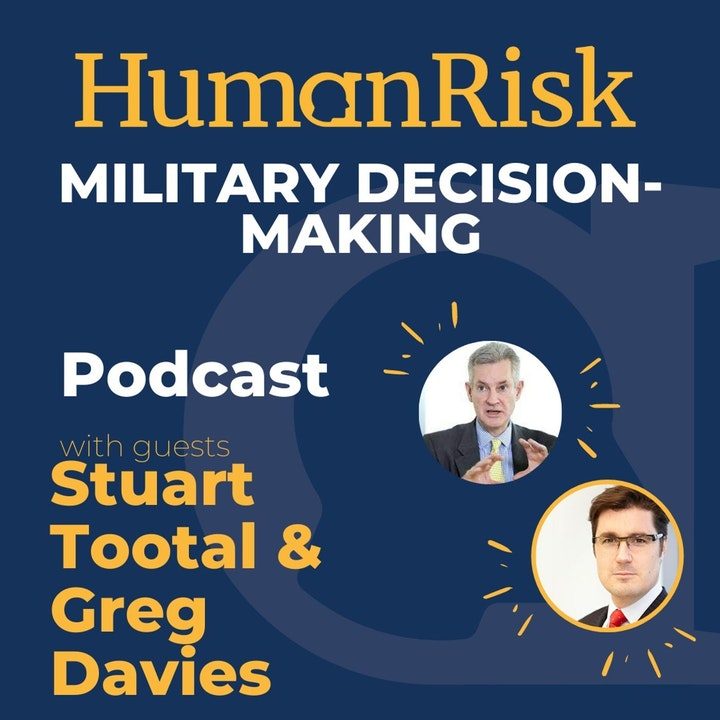 Stuart Tootal & Greg Davies on the lessons for business from military decision-making