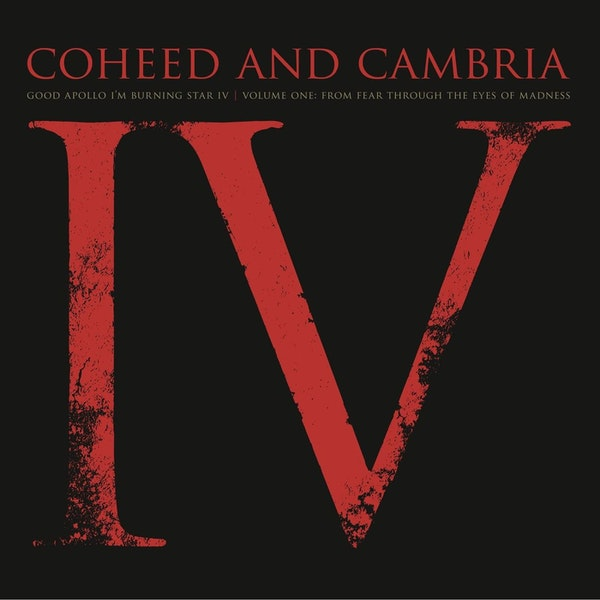 Good Apollo, I'm Burning Star IV, Volume One: From Fear Through the Eyes of Madness: Coheed and Cambria with Steve from Play Your Pods Right Image