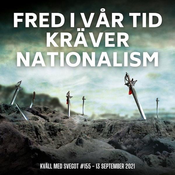 155. Fred i vår tid kräver nationalism