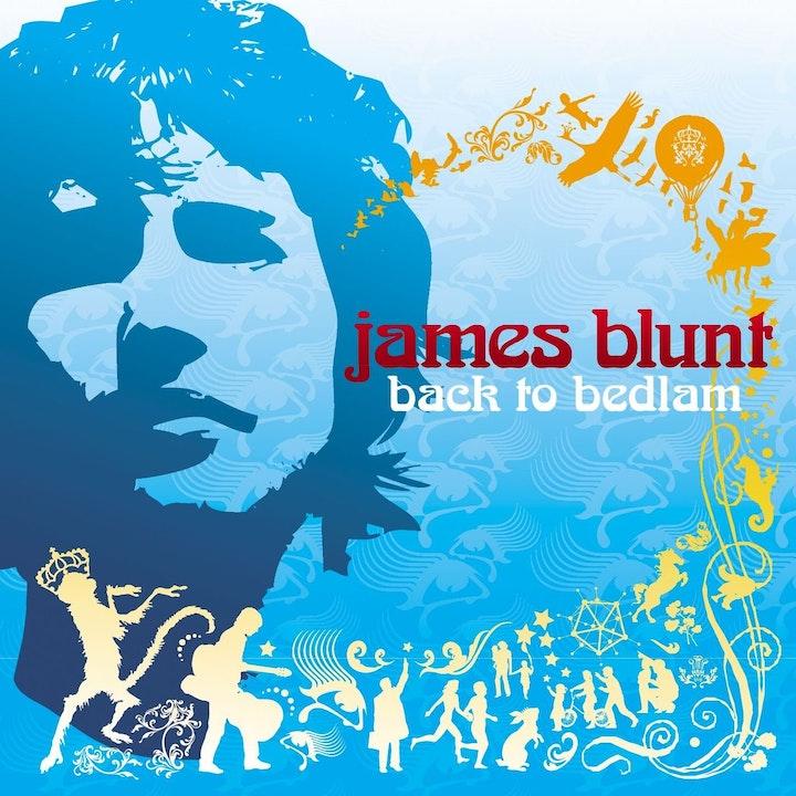 Back to Bedlam: James Blunt (Listener Vote)