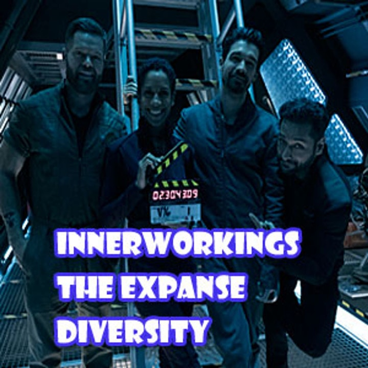 Episode image for Innerworkings The Expanse Episode 3 Diversity