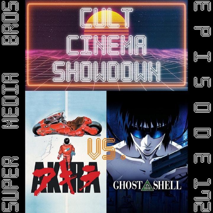 Cult Cinema Showdown 73: Akira vs Ghost in the Shell (Ep. 172)