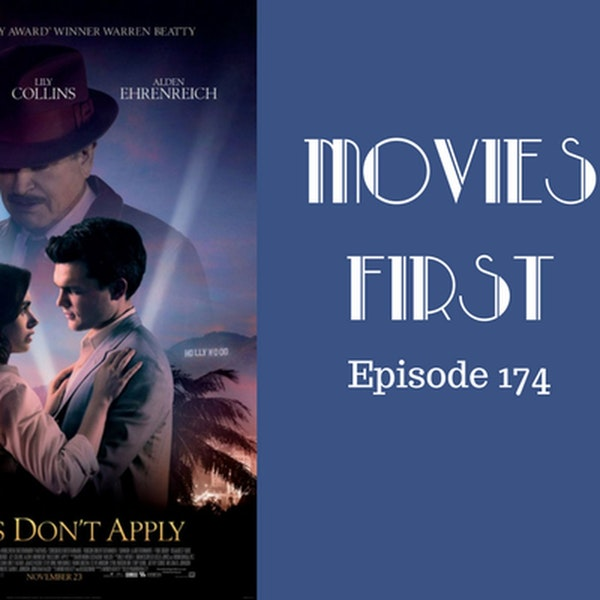 176: Rules Don't Apply - Movies First with Alex First Episode 174